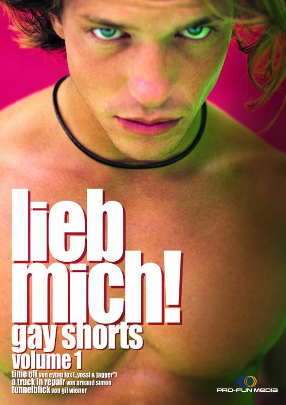 LIEB MICH! - Gay Shorts Volume 1