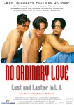 NO ORDINARY LOVE - Lust & Laster in L.A.