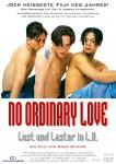 NO ORDINARY LOVE - Lust & Laster in L.A.