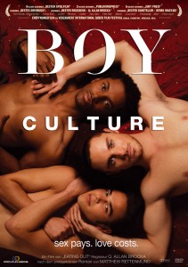 BOY CULTURE - sex pays. love costs.