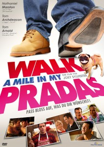 WALK A MILE IN MY PRADAS