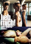 LIEB MICH! - Gay Shorts Volume 2